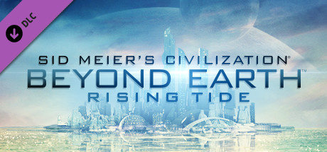 Civilization : Beyond Earth - Rising Tide sur PC