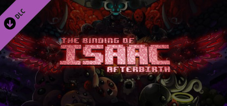 The Binding of Isaac : Rebirth - AfterBirth