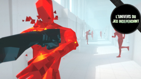 """L'univers du jeu indépendant -  Le """"nouveau""""  SuperHot !"""