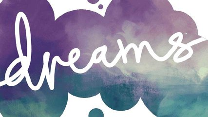 Dreams sur PS4