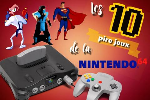 Retro Découverte - Les 10 plus mauvais jeux de la Nintendo 64