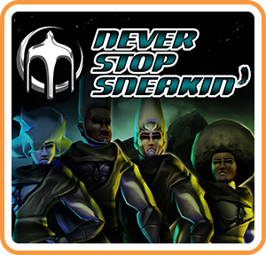 Never Stop Sneakin' sur Switch
