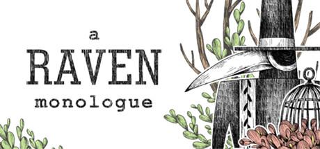 A Raven Monologue