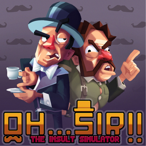 Oh...Sir !! The Insult Simulator sur Switch