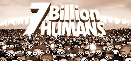 7 Billion Humans sur PC