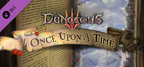 Dungeons III - Once Upon A Time sur PC