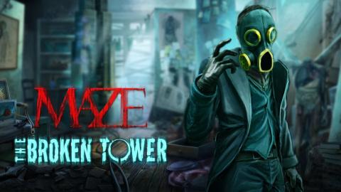 Maze : The Broken Tower