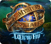 Mystery Tales : L'Oeil du Feu