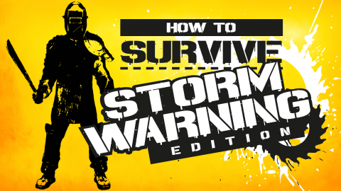 How to Survive : Storm Warning Edition sur ONE