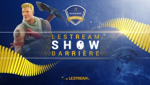 Barrière Esport Tour : LeStream fête son anniversaire en direct de Lille !