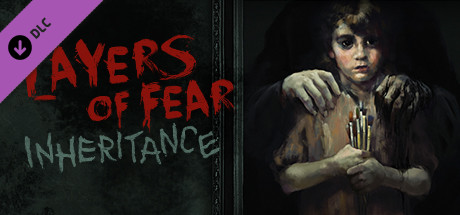 Layers of Fear : Inheritance sur PC