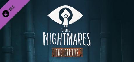 Little Nightmares : Secrets of The Maw - Les Profondeurs sur PS4