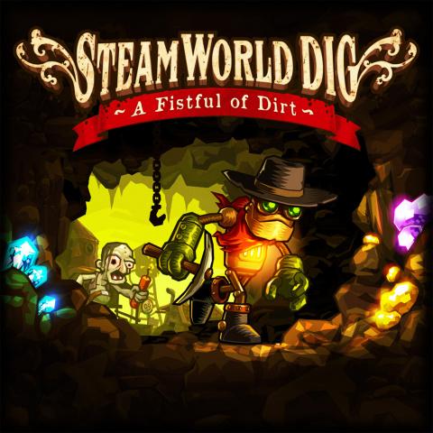 SteamWorld Dig : A Fistful of Dirt