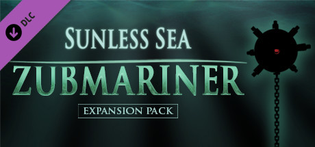 Sunless Sea : Zubmariner
