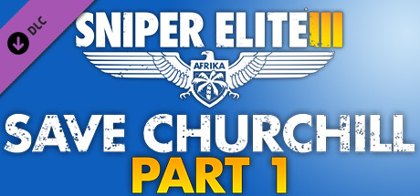 Sniper Elite III : Save Churchill : Part 1 – In Shadows sur PS3