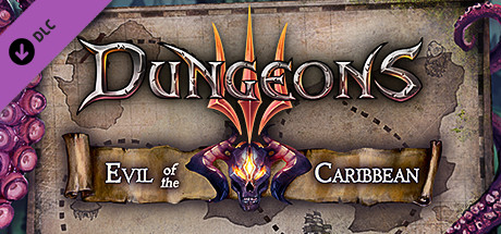 Dungeons III - Evil of the Caribbean