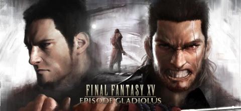 Final Fantasy XV - Episode : Gladiolus sur PS4