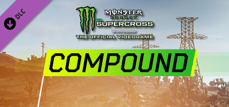 Monster Energy Supercross : Compound
