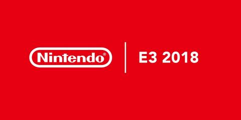 E3 2018 : Nintendo planifie sa présentation