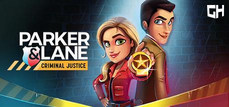 Parker & Lane : Criminal Justice