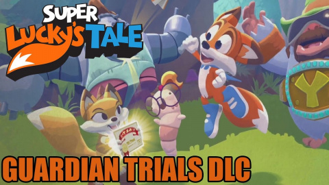 Super Lucky's Tale : Guardian Trials