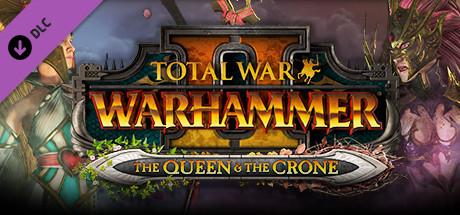 Total War : Warhammer II - The Queen & The Crone sur PC