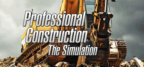 Professional Construction - The Simulation sur PC