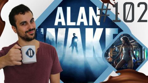Pause Cafay #102 : Alan Wake 2 refait parler de lui...