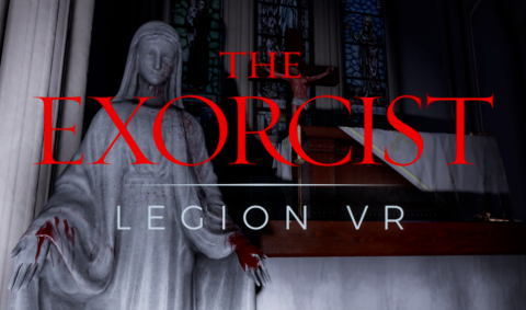 The Exorcist : Legion VR