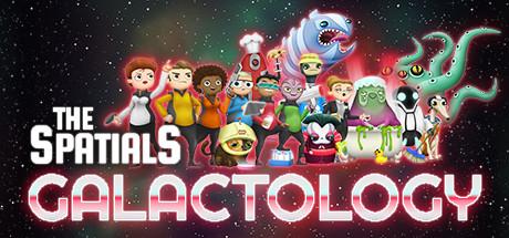 The Spatials : Galactology