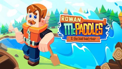 Rowan McPaddles : La vie n'est pas un long fleuve tranquille