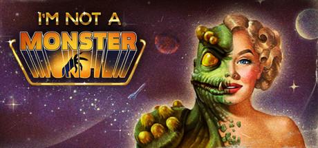 I'm not a Monster sur PC