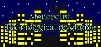 Monopolist : Technological Revolution sur PC