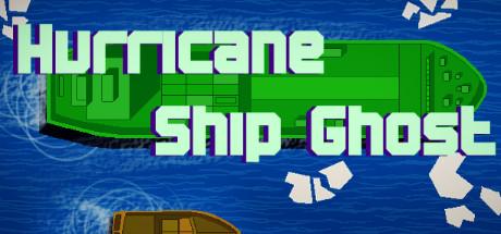 Hurricane Ship Ghost sur PC