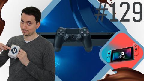 Pause Cafay #129 : PS4 et Switch se vendent très bien