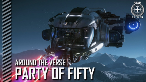 Star Citizen : Around the Verse revient pour un nouvel épisode !