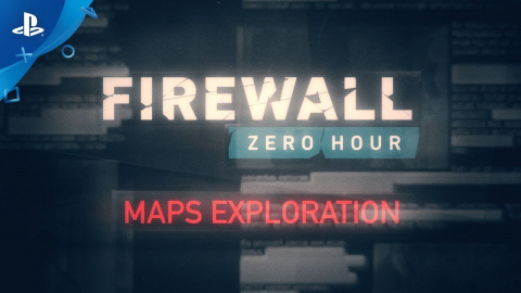 Firewall Zero Hour : Exploration des cartes