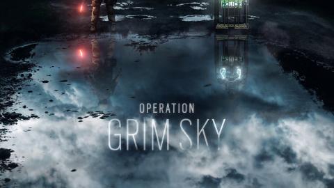 Tom Clancy's Rainbow Six Siege : Opération Grim Sky