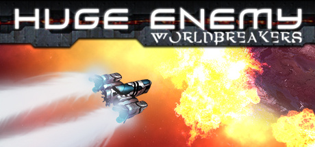 Huge Enemy - Worldbreakers sur PC