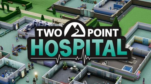 Two Point Hospital : Construisez votre hôpital