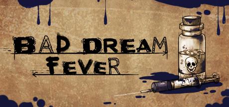 Bad Dream: Fever sur PC