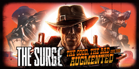The Surge : The Good, the Bad and the Augmented sur PC