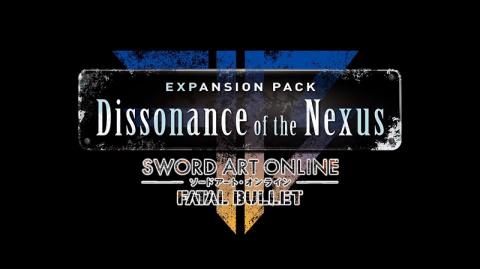 Sword Art Online : Fatal Bullet - Dissonance of the Nexus sur PS4