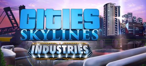 Cities Skylines : Industries sur PC