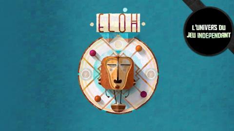L'univers du jeu indépendant : Eloh, un casse-tête original sur iOS et Android