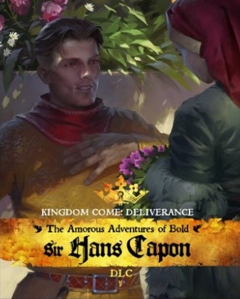 Kingdom Come : Deliverance - The Amorous Adventures of Bold Sir Hand Capon