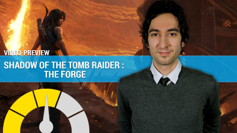 Shadow of the Tomb Raider The Forge, nos impressions en 3 minutes
