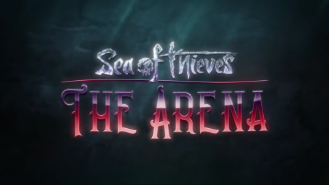 Sea of Thieves : The Arena