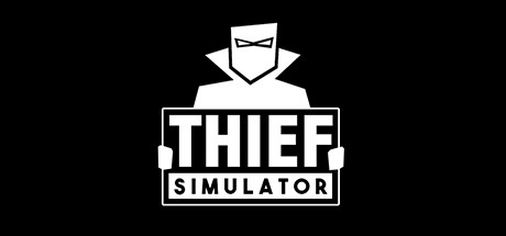 Thief Simulator sur PC