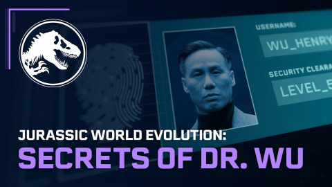 Jurassic World Evolution : Secrets du Dr Wu